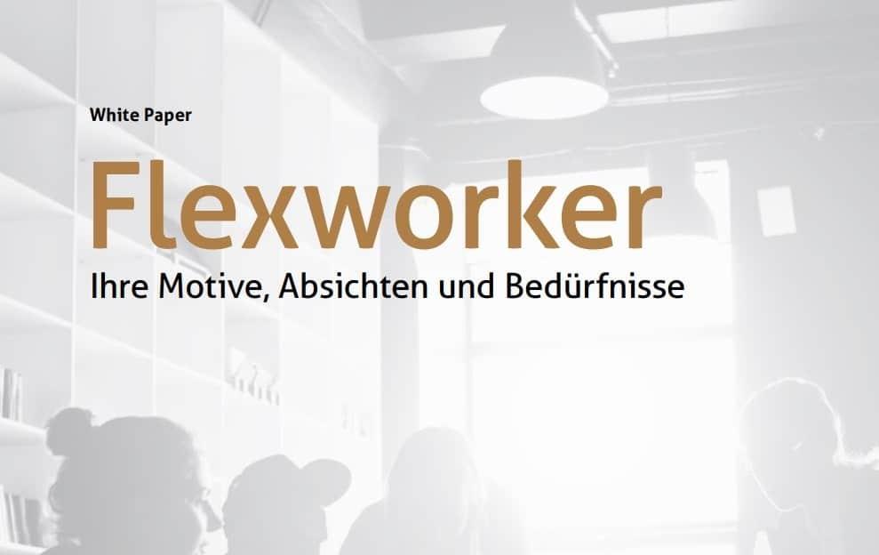 White Paper – Flexworker: Ihre Motive, Absichten und Bedürfnisse